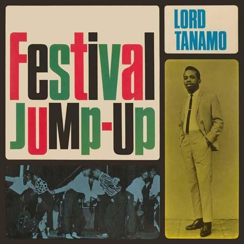 LORD TANAMO - Festival Jump-Up - 2xCD