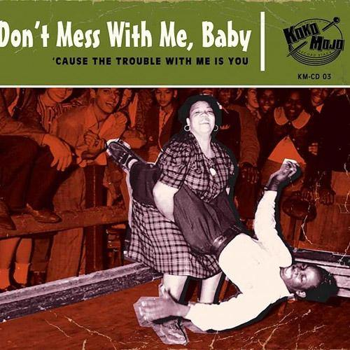 Various - Don't Mess With Me Baby - CD