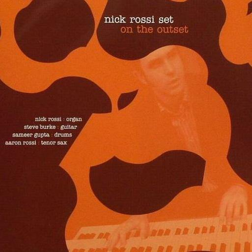Nick Rossi Set - On The Outset - CD