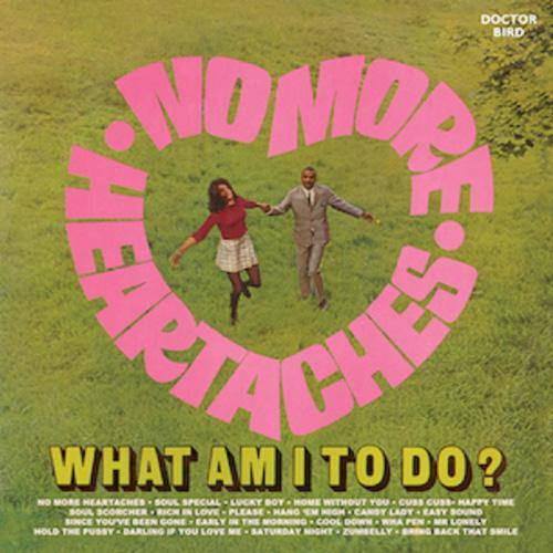 Various - No More Heartaches / What Am I To Do? - CD