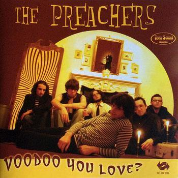 Preachers - Voodoo You Love? - CD