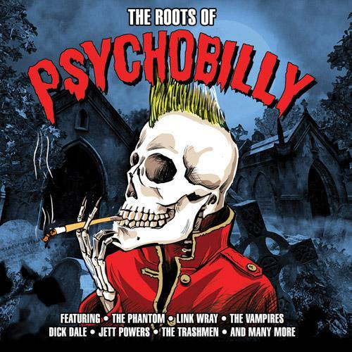 Various - The Roots Of Psychobilly - DoCD
