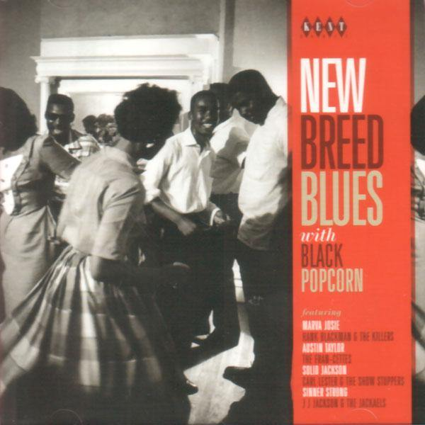 Various - New Breed Blues with Black Popcorn- CD