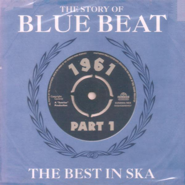 Various - The Story of Blue Beat - the best in Ska 1961 - part1 - DoCD