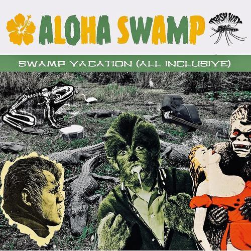 Aloha Swamp - Swamp Vacation (All Inclusive) - LP