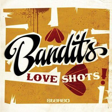 Bandits - Love Shots! - LP