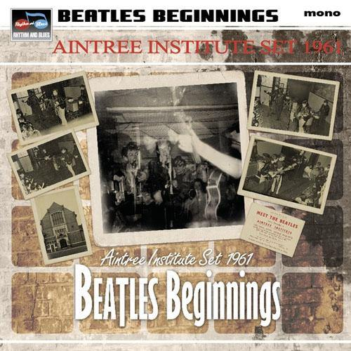 Various - Beatles Beginnings, Aintree Institute Set 1961 - LP