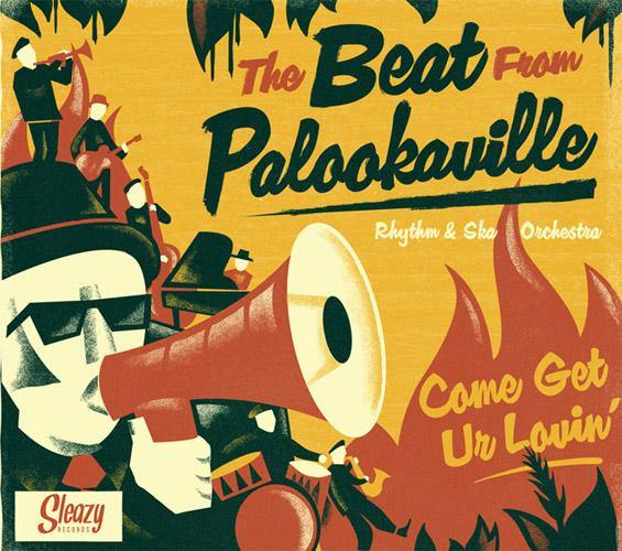 The Beat From Palookaville - Come Get Ur Lovin' - LP