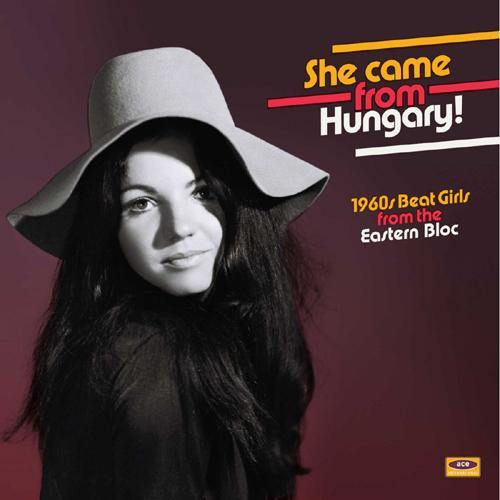 Various - She Came From Hungary! 1960s Beat Girls from the Eastern Bloc - LP