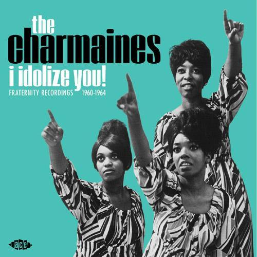 CHARMAINES - I Idolize You! - LP