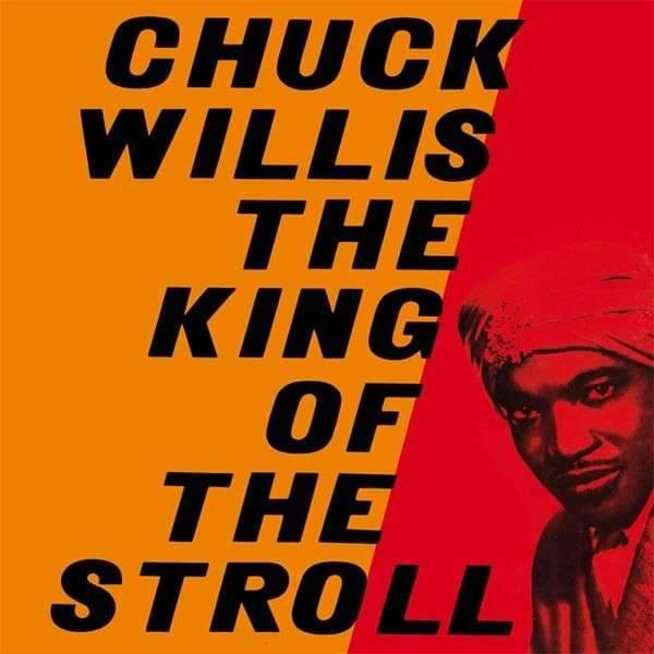 Chuck Willis - The King Of The Stroll - LP