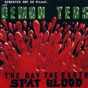 DEMENTED ARE GO - The Day The Earth Spat Blood - LP (green vinyl)