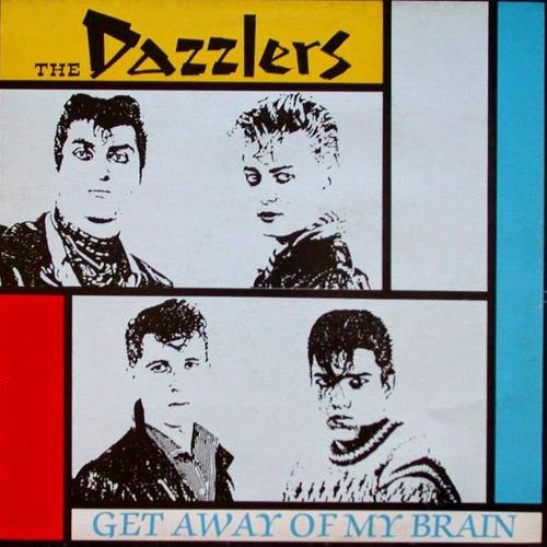 Dazzlers - Get Out Of My Brain - LP