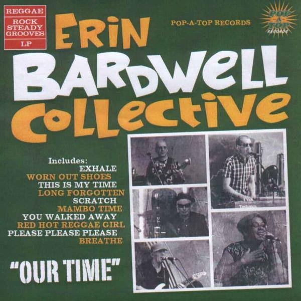 Erin Bardwell Collective - Our Time - LP