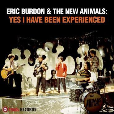 Eric Burdon & the New Animals - Yes I Have Been Experienced - LP
