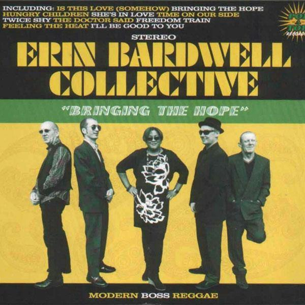 Erin Bardwell Collective - Bringing The Hope - LP