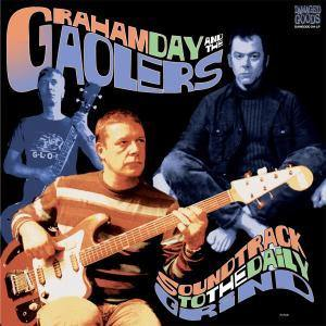 Graham Day and the Gaolers - Soundtrack To The Daily Grind - LP