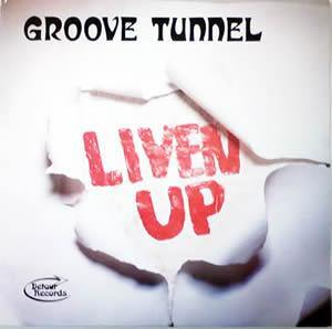 Groove Tunnel - Liven Up - LP