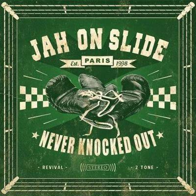 Jah On Slide - Never Knocked Out - LP