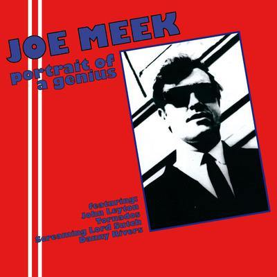 Various - JOE MEEK PORTRAIT OF A GENIUS - LP
