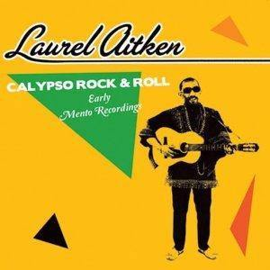 Laurel Aitken - Calypso Rock And Roll - Early Mento Recordings - LP