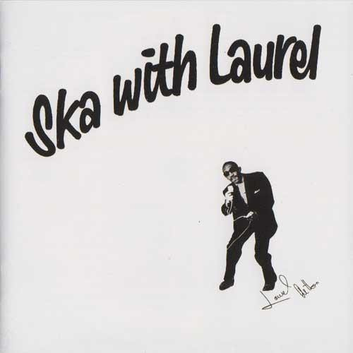 Laurel Aitken - Ska With Laurel - LP