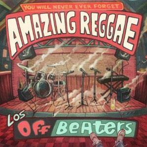 Los Offbeaters - Amazing Reggae - LP+CD