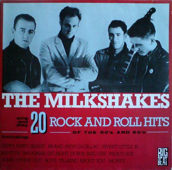 The Milkshakes - 20 Rock & Roll Hits of the 50s & 60s - LP