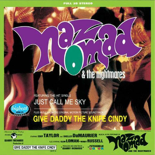 NAZ NOMAD & the NIGHTMARES - Give Daddy The Knife Cindy - LP