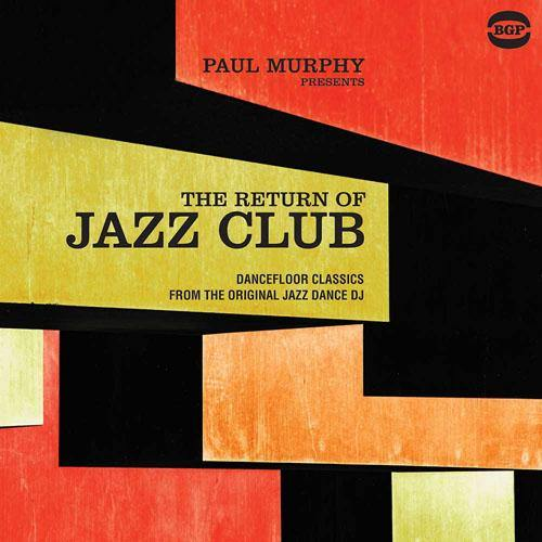 Various - Paul Murphy presents the Return Of Jazz Club - DoLP