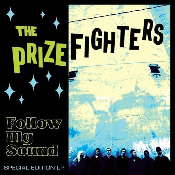 The Prizefighters - Follow My Sound - LP