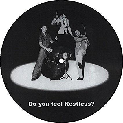 Restless - Do You Feel Restless? - LP (picture disc)