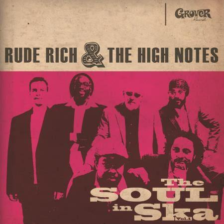 Rude Rich & the High Notes - The Soul In SKa Vol.1 - LP+CD