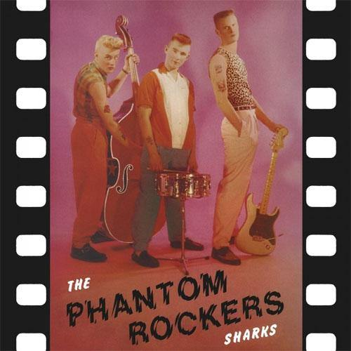 Sharks - Phantom Rockers -  LP