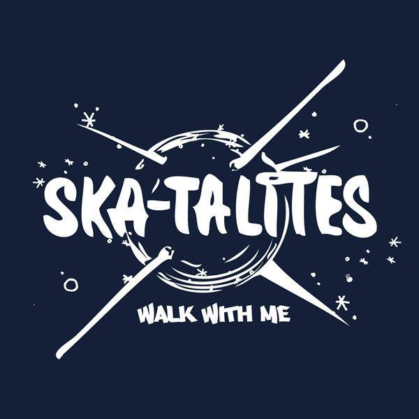 The Skatalies - Walk With Me - LP