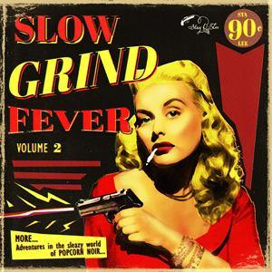 Various - Slow Grind Fever Vol.2 - LP
