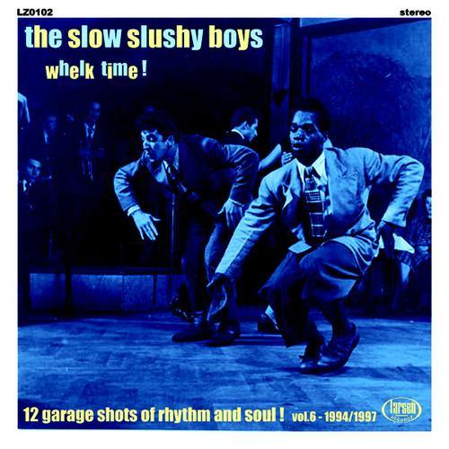 Slow Slushy Boys - Whelk Time! - LP