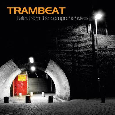 Trambeat - Tales From The Comprehensive - LP