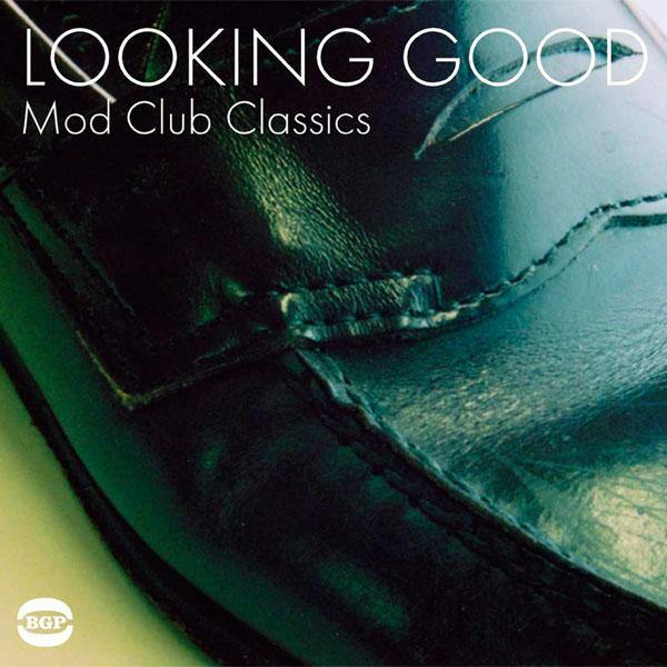 Various - LOOKING GOOD - MOD CLUB CLASSICS - DoLP