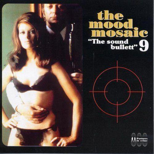 Various - The Mood Mosaic 9 - The Sound Bullett - LP