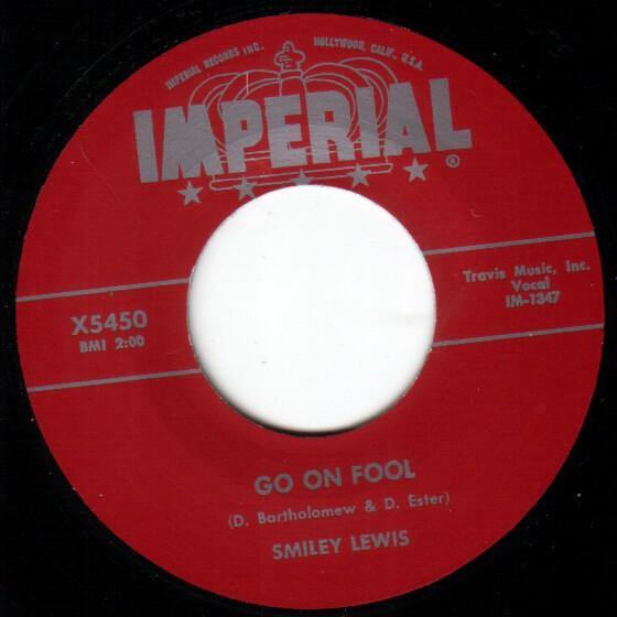 Smiley Lewis - Go On Fool // Goin' To Jump And Shout - 7""