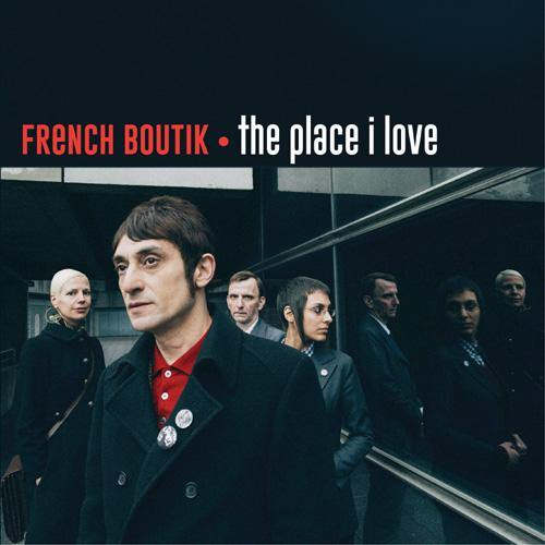 French Boutik - The Place I Love // Popincourt - Tonight At Noon - 7""