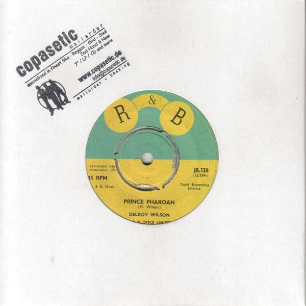 Delroy Wilson - Prince Pharaoh // Don't Believe Him (VG//EX) - 7""