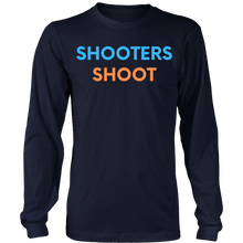 Load image into Gallery viewer, Shooters Shoot Long Sleeve Shirt