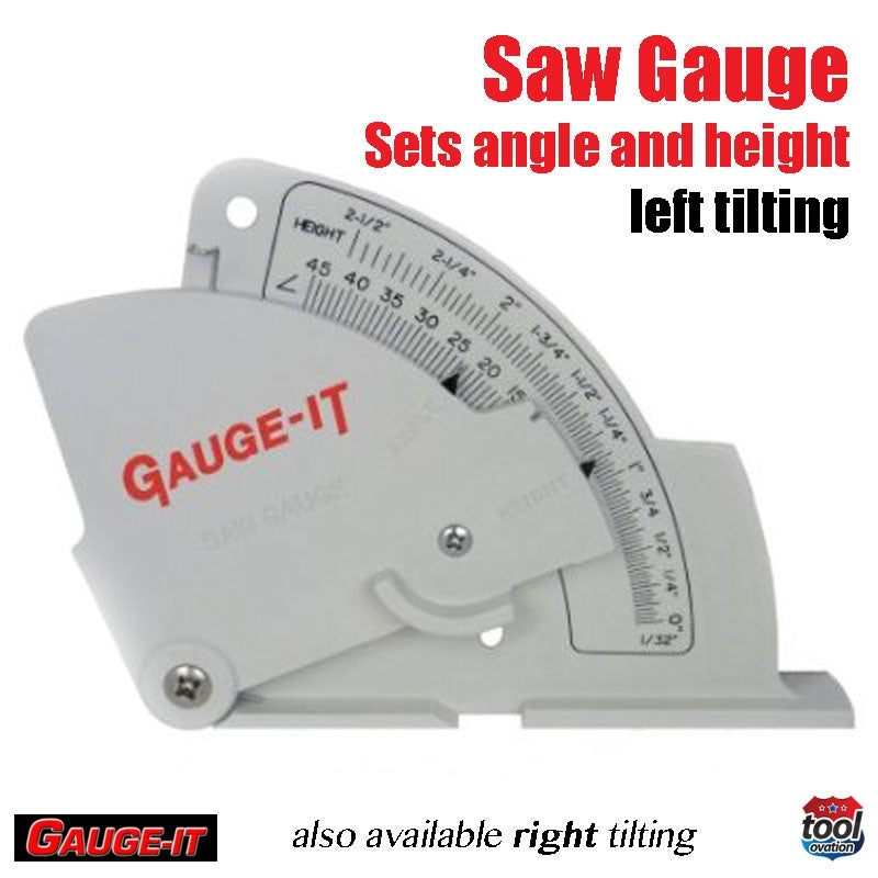 Saw Gauge - Left Tilting - quickly sets saw blades height, angle and fence