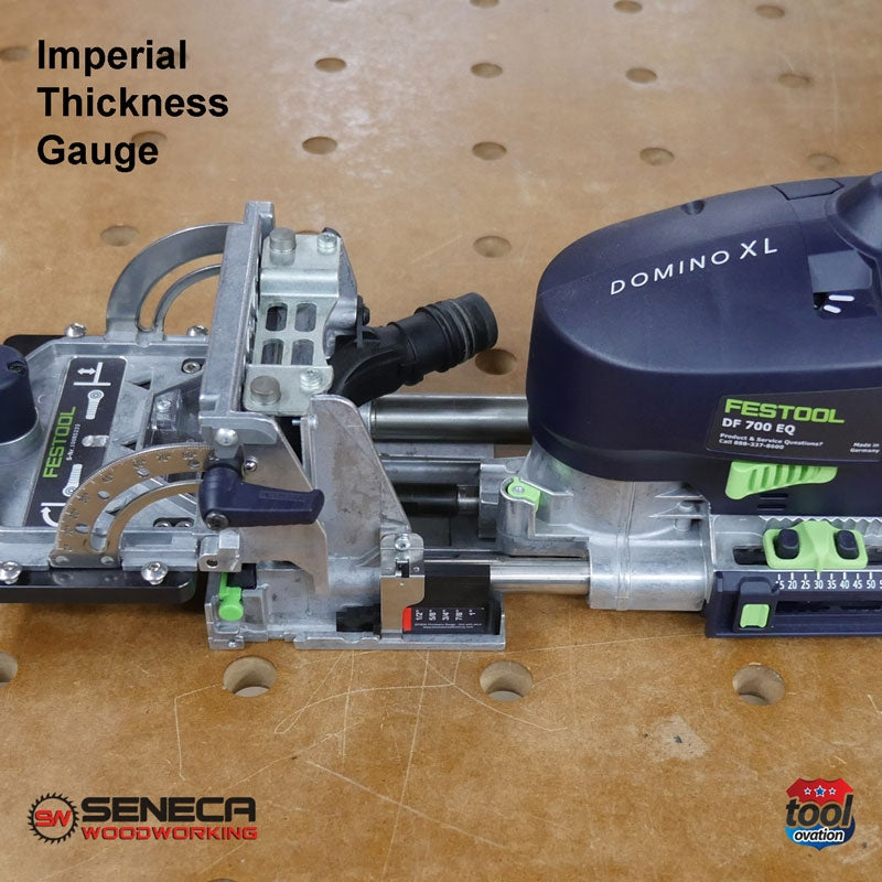 SWD71G04 Seneca Imperial Thickness Gauge - For Festool DF700 - set up with Domino