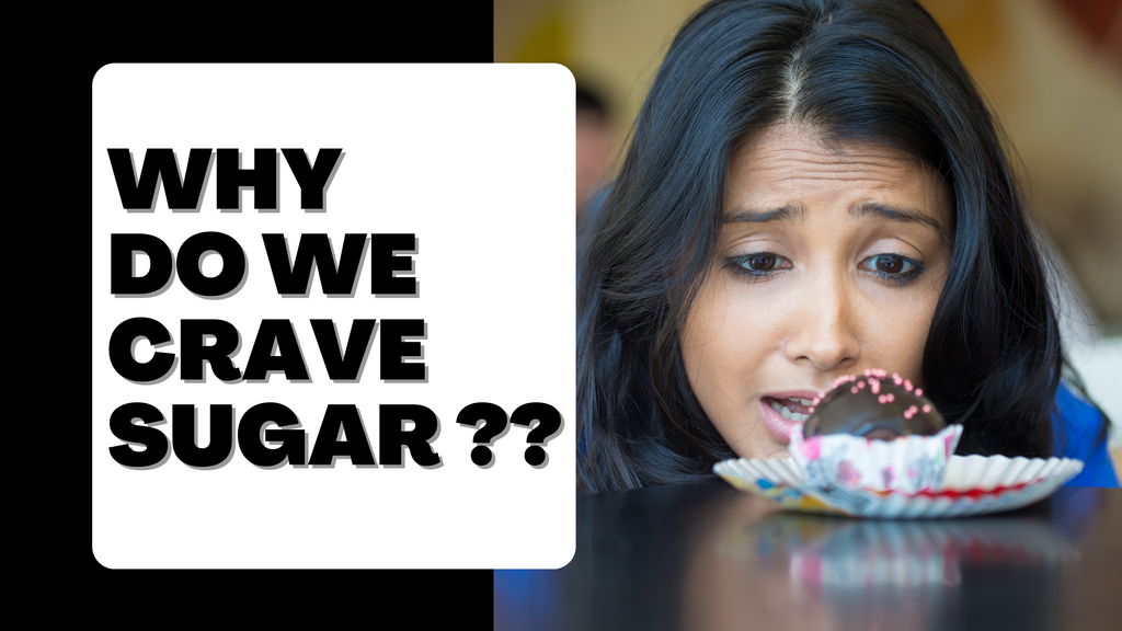 Why do we crave sugar?