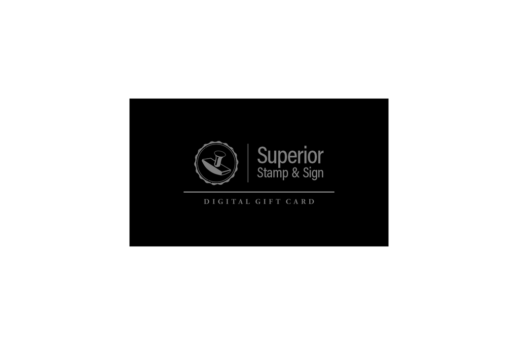 Superior Stamp and Sign Gift Card