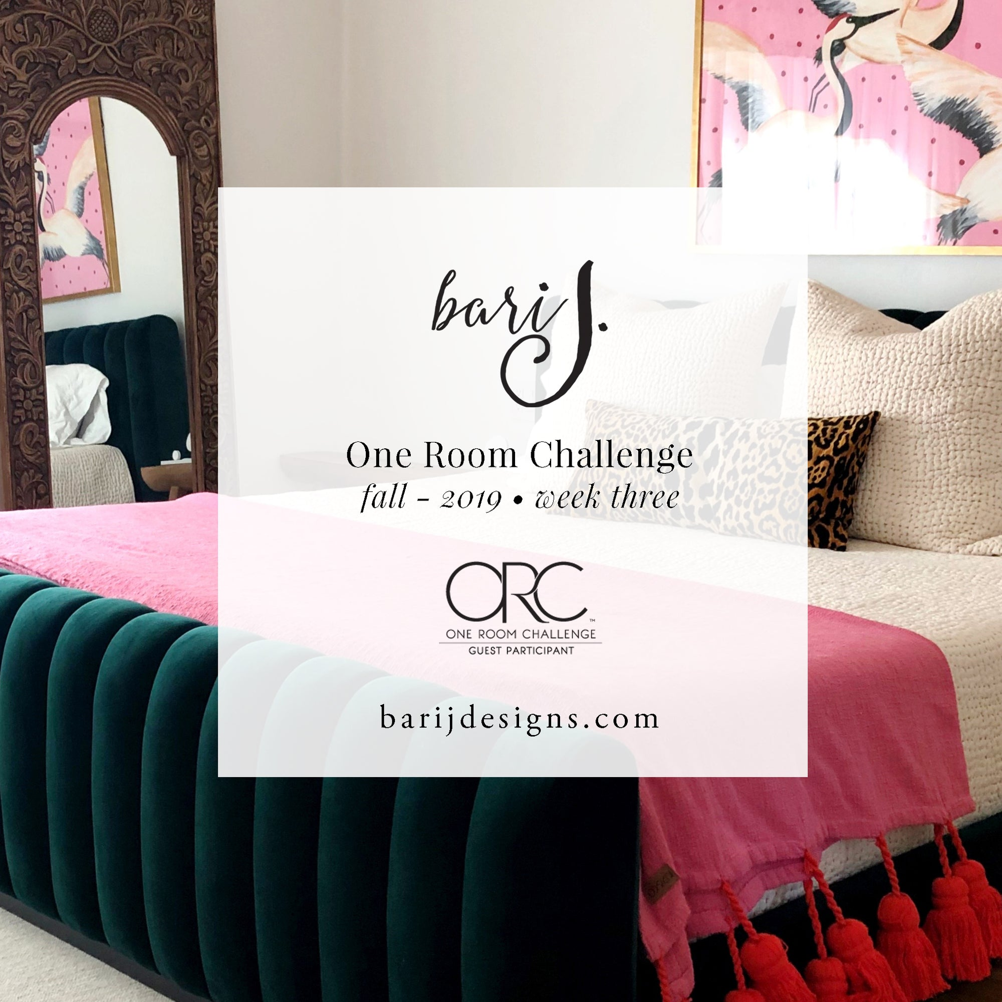One Room Challenge - Week Three - Modern Maximalist Master Bedroom