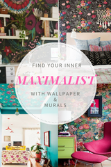 Find Your Inner Maximalist with Wallpaper and Murals